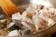 春魚介のペスカトーレの作り方6