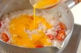トロトロ卵とトマトのおかゆの作り方2