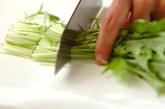 水菜と温泉卵のサラダの下準備1