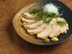 鶏むね肉の激ウマ料理 (18) 鶏むね肉でしっとりおいしい鴨ロース風をつくる!