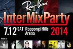 レイバンが六本木ヒルズでパーティ開催!TAKU TAKAHASHIなど豪華DJ陣が勢揃い