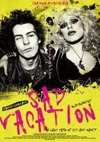 映画『SAD VACATION』シド・ヴィシャス&恋人ナンシーの愛と生涯を描くドキュメンタリー