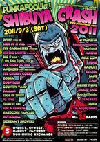 恒例のパンクイベント、PUNKAFOOLIC! SHIBUYA CRASH 2011ラインナップ発表