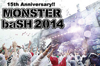 """MONSTER baSH""出演者第2弾発表!!"