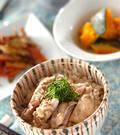 「鶏の炊き込みご飯」の献立
