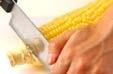 トウモロコシの炒め物の下準備1