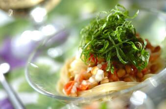 納豆と塩トマトの冷製カッペリーニ