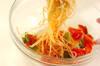 トマトの冷製パスタの作り方の手順6