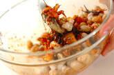 腸内改善・揚げ大豆のキムチ混ぜまぜの作り方2