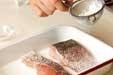 魚のムニエルの下準備1