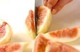 イチジク・デザートの作り方1