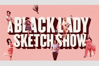 HBOから挑戦的なコメディ『A Black Lady Sketch Show』 陽気な4人組を襲う理不尽...