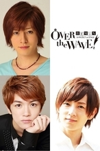 B-PROJECT on STAGE 『OVER the WAVE!』第2弾!木村敦、小西成弥、松本ひなたが新キャストに