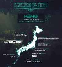 Crossfaith、『XENO WORLD TOUR 2016 : JAPAN』のゲストアクト発表