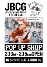 JBCG -from L.A- SPINNS HARAJUKU 2号店にてPOP UP SHOP開催決定