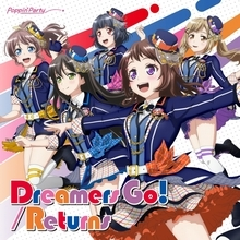 Poppin'Party 14th Single「Dreamers Go!/Returns」オリコンウィークリー4位獲得!