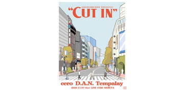 渋谷音楽祭2020presents「CUT IN」、cero、D.A.N.、Tempalayが出演