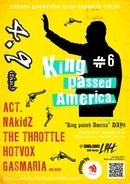 "NAkidZの自主企画『""King passed America"" DAY6』新宿LOFT BAR LOUNGEで開催!"