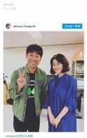 原口あきまさ、NHK朝ドラ『半分、青い。』で原田知世にモノマネ指導「素晴らしい完成度」