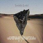 EDMシーンをけん引する新たな才能、TeddyLoidによる強力盤がリリース!