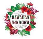 「オリナスハワイアンフードフェスティバル」南国ムードのグルメと音楽でリゾート気分
