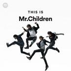 Mr.Children、台湾版Spotifyを席巻! 1位「HANABI」ほか15曲ランクイン