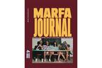 ロンドン発、ハイファッションとカルチャーをミックスさせたアートマガジン『Marfa Journal』最新号【ShelfオススメBOOK】