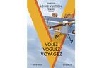 ルイ・ヴィトンの壮大な軌跡を辿る「Volez, Voguez, Voyagez - Louis Vuitton」展が東京に
