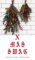"""フラワーショップ・edenworks bedroomの""""クリスマススワッグ""""をシティショップで数量限定販売"""