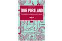 日本初のポートランド専門ガイドブック最新版が全米出版スタート。少部数限定で国内先行販売