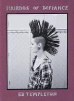 パンクロッカーのヘアだけを追い続けた、エド・テンプルトンのモヒカン集【ShelfオススメBOOK】
