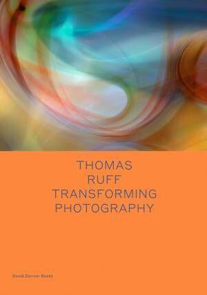 トーマス・ルフの最新作品集『Transforming Photography』【ShelfオススメBOOK】