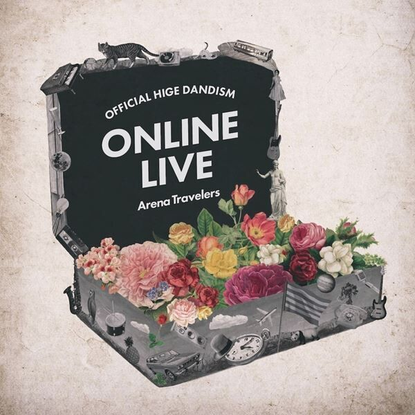 「Official髭男dism ONLINE LIVE 2020 - Arena Travelers -」