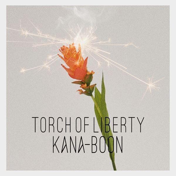 KANA-BOON『Torch of Liberty』通常盤