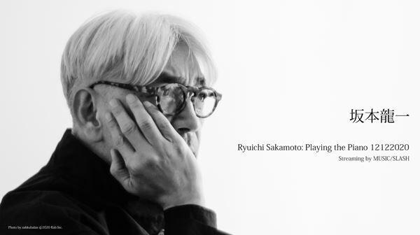 「Ryuichi Sakamoto: Playing the Piano 12122020」