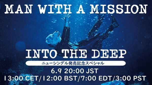 MAN WITH A MISSION『INTO THE DEEP』発売記念スペシャル サムネイル画像