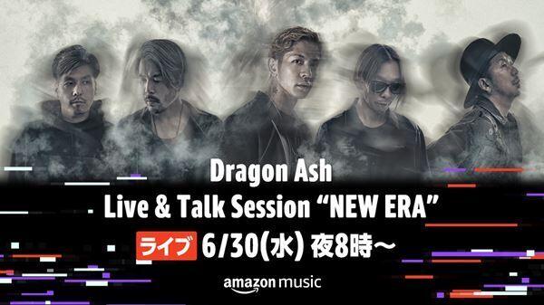 "Dragon Ash『Live & Talk Session ""NEW ERA""』告知画像"