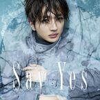 Nissy(西島隆弘)、新曲「Say Yes」ジャケット公開 ラジオ初オンエアも決定
