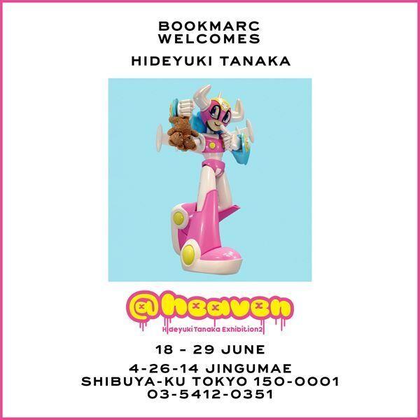「Hideyuki Tanaka Exhibition 21 @heaven」