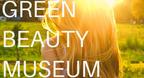 オーガニックコスメからインナーケアまで「GREEN BEAUTY MUSEAM」