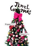 "Francfranc の提案する2016年のクリスマスは""Jewel Christmas"""