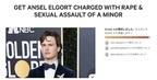 未成年への性的暴行を告発されたアンセル・エルゴートに法的処置求める声も