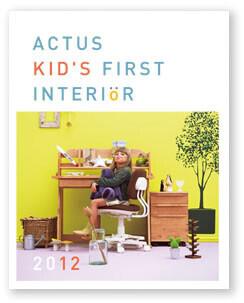 子ども部屋を楽しくする家具のパンフレット「ACTUS KIDS FIRST INTERIOR 2012」配布開始