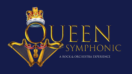 「QUEEN SYMPHONIC -A ROCK & ORCHESTRA EXPERIENCE-」