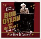 ボブ・ディラン、ノーベル文学賞受賞後初、日本限定のライブハウスツアー開催決定!
