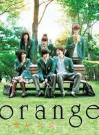 映画『orange―オレンジ―』に学ぶ、後悔しないように好きな人に想いを伝えるコツ