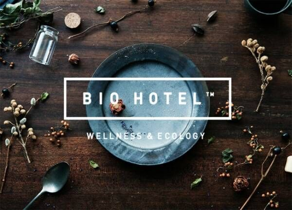 ロフトで「BIO HOTEL MARKET」期間限定開催!キーワードはサステナブル