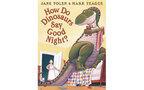 子どもの英語教育に! 英語で絵本読み聞かせ 絵本紹介15『How Do Dinosaurs Say Goodnight?』